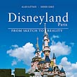 """Disneyland Paris: From Sketch to Reality"" Book"