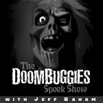The DoomBuggies Spook Show
