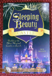 """Sleeping Beauty Castle: Building the Most Magical Castle on Earth,"" by Jeff Kurti"