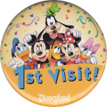 """Disneyland """"First Visit"""" Button"""